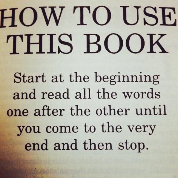 Fandt dette på Instagram og det samme gälder for at skrive en bog; start ved begyndelsen, skriv ét ord efter det andet indtil man når slutningen. Stop så. :) /